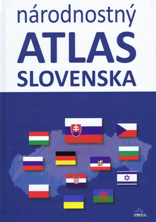 Národnostný atlas Slovenska - Kolektív autorov