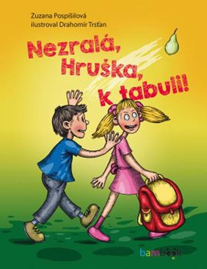 Nazralá, Hruška, k tabuli! - Zuzana Pospíšilová