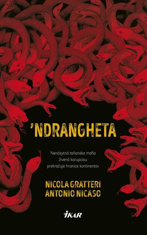 'Ndrangheta - Nicola Gratteri, Antonio Nicaso