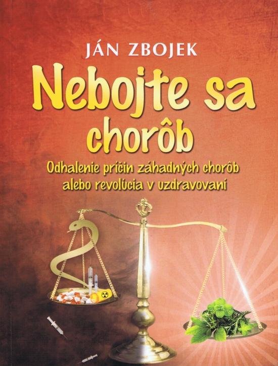Nebojte sa chorôb - Ján Zbojek