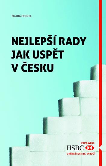 Nejlepší rady jak uspět v Česku