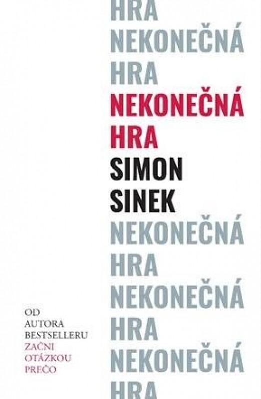 Nekonečná hra - Simon Sinek