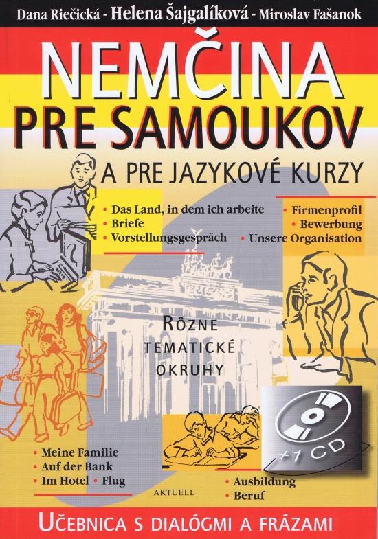 Nemčina pre samoukov a jazykové kur + CD - Daniela Breveníková, Helena Šajgalíková