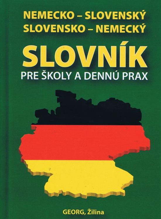 Nemecko-slovenský slovensko-nemecký slovník pre školy a dennú prax - Emil Rusznák