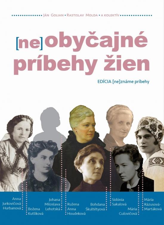 (ne)obyčajné príbehy žien - Kolektív autorov