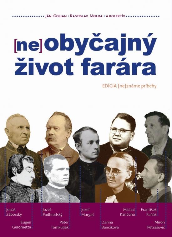 (ne)obyčajný život farára - Ján Golian, Rastislav Molda a kolektív