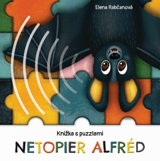Netopier Alfréd - knižka s puzzlami - Elena Rabčanová