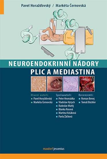 Neuroendokrinní nádory plic a mediastina - Černovská Markéta Horažďovský Pavel,