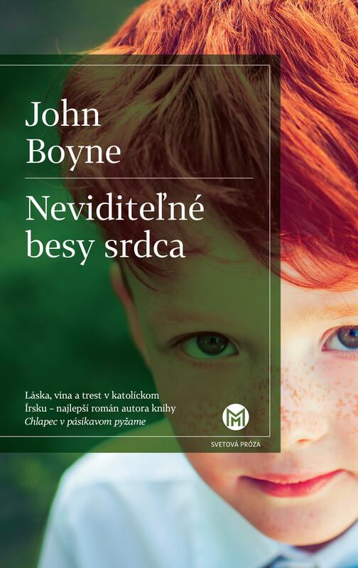 Neviditeľné besy srdca - John Boyne