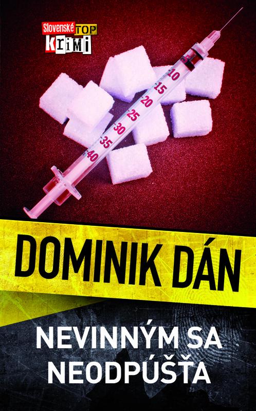Nevinným sa neodpúšťa - Dominik Dán