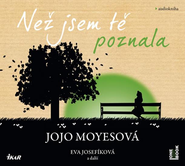 Než jsem tě poznala - audioknihovna - Jojo Moyesová