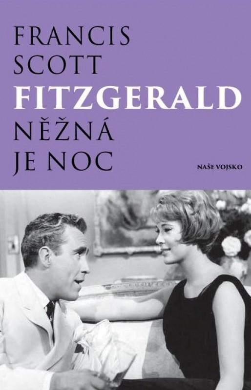 Něžná je noc - Francis Scott Fitzgerald