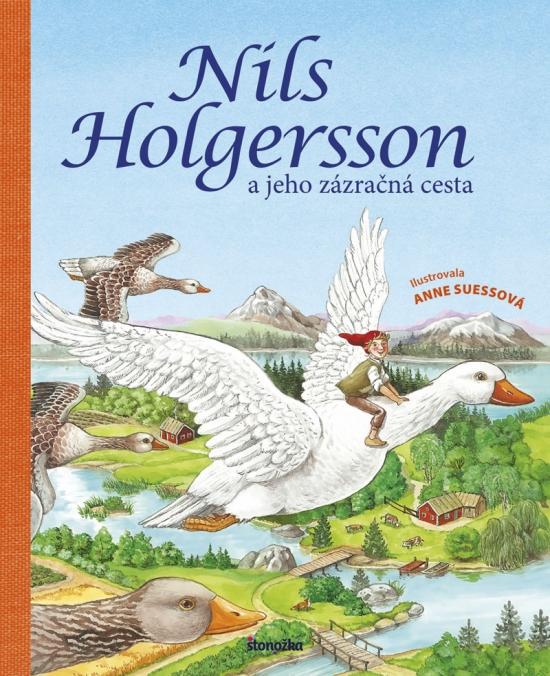 Nils Holgersson a jeho zázračná cesta - Anne Suessová