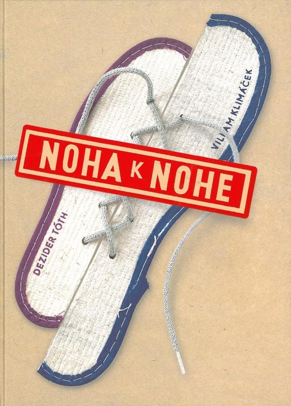 Noha k nohe (Tóth D., Klimáček V.) - Viliam Klimáček