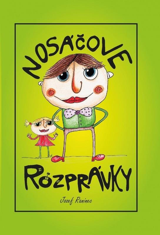 Nosáčove rozprávky - Jozef Raninec