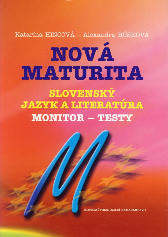 Nová maturita - Slov. jaz. Monitor - Kolektív