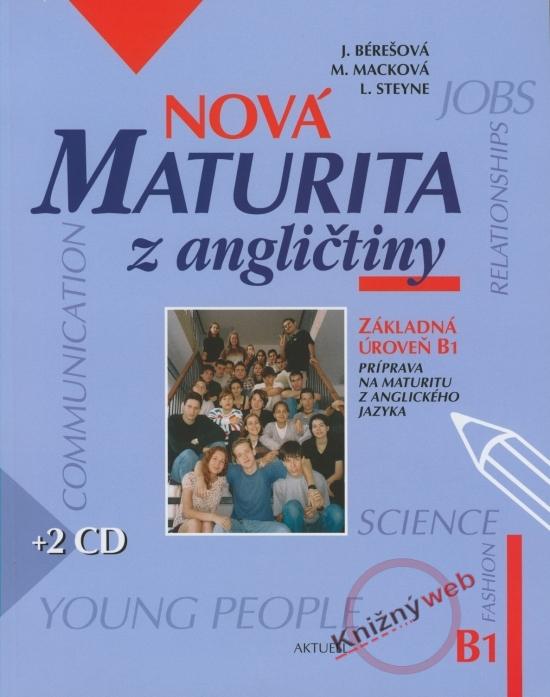 Nová maturita z angličtiny B1+2CD - Kolektív