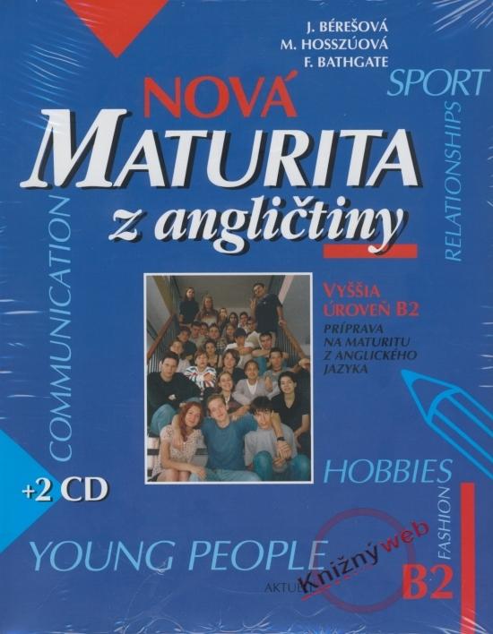 Nová maturita z angličtiny B2 + 2 CD - Kolektív