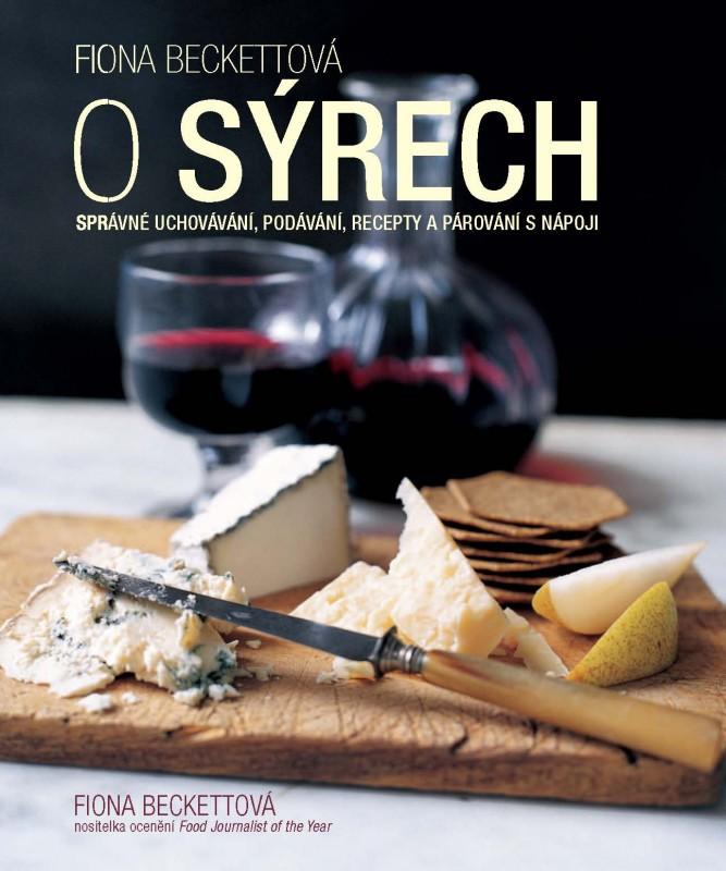 O sýrech - Fiona Beckettová