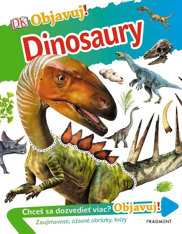 Objavuj! - Dinosaury - kolektív autorov