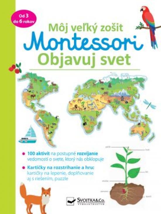 Objavuj svet - Môj velký zošit Montessori - Christelle Guyot