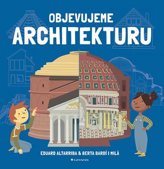 Objevujeme architekturu - Kolektív