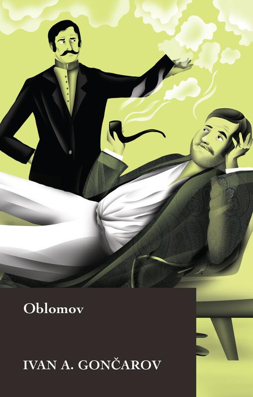 Oblomov - Ivan Alexandrovič Gončarov, Filip Kulisev