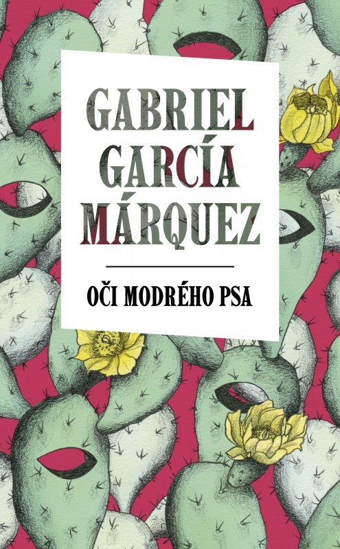 Oči modrého psa - Gabriel García Márquez
