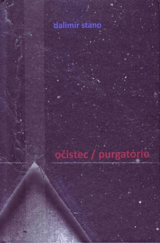 Očistec / Purgatorio - Dalimír Stano