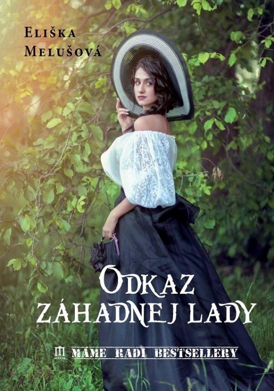 Odkaz záhadnej lady - Eliška Melušová