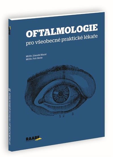 Oftalmologie pro všeobecné praktické lékaře - Herle Petr Mazal Zdeněk,