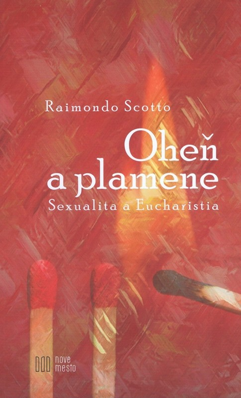 Oheň a plamene - Raimondo Scotto