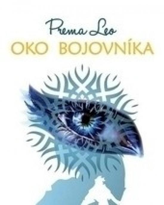Oko Bojovníka - Leo Prema
