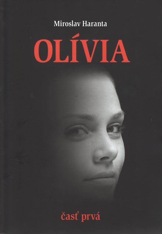 Olívia - časť prvá - Miroslav Haranta