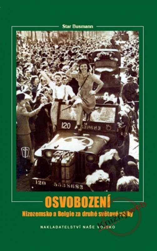 Osvobození – Nizozemsko a Belgie za druhé světové války - Star Busmann