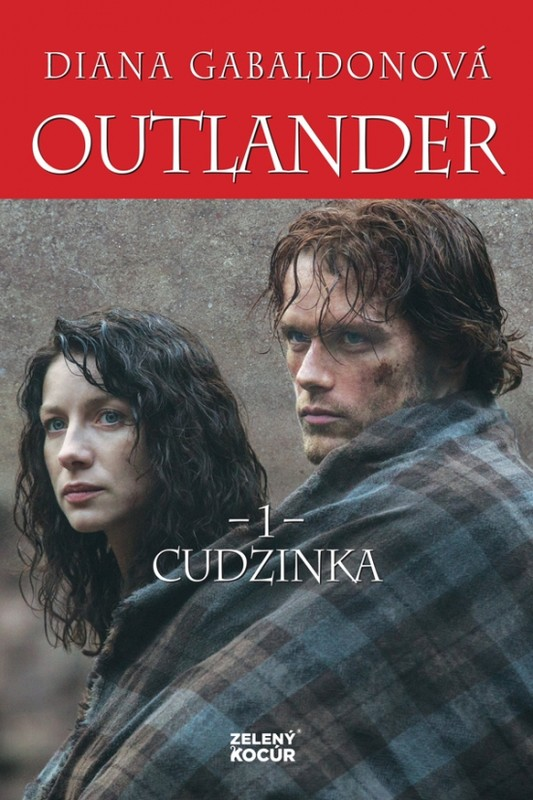 Outlander 1 - Cudzinka - Diana Gabaldonová
