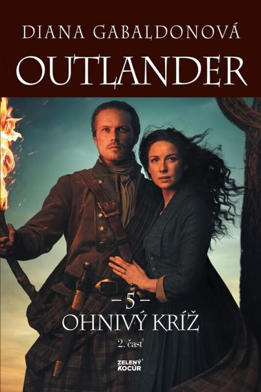 Outlander 5. - Ohnivý kríž - 2. časť - Diana Gabaldonová