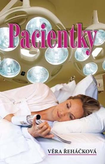 Pacientky - Řeháčková Věra