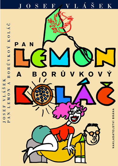 Pan Lemon a borůvkový koláč - Josef Vlášek