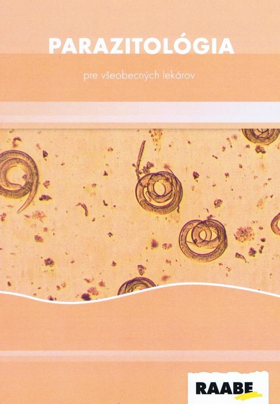 Parazitológia pre všeobecných lekárov - Kolektív autorov