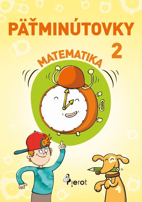 Päťminútovky matematika 2.ročník ZŠ (nov.vyd.) - Šulc Petr