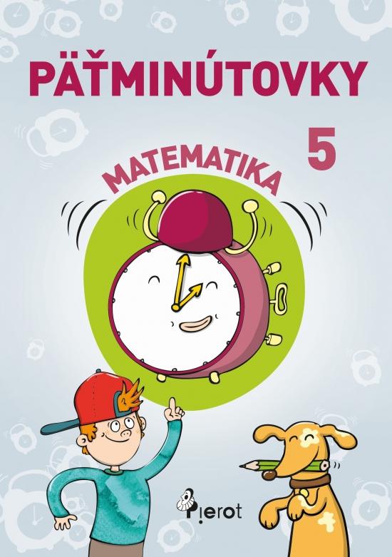 Päťminútovky matematika 5.ročník ZŠ (nov.vyd.) - Šulc Petr