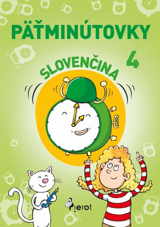 Päťminútovky slovenčina 4.ročník ZŠ ( nov.vyd.) - Ľubica Kohániová Adriana Gočová