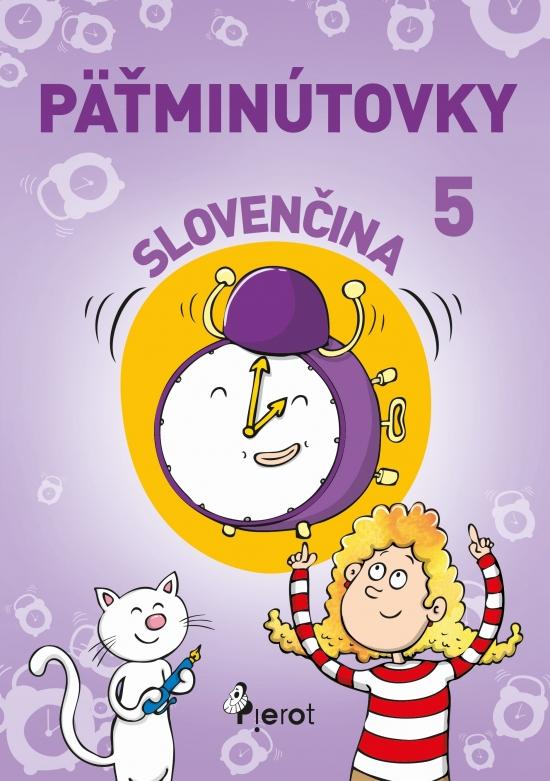 Päťminútovky slovenčina 5.ročník ZŠ (nov.vyd.) - Linda Ižárová