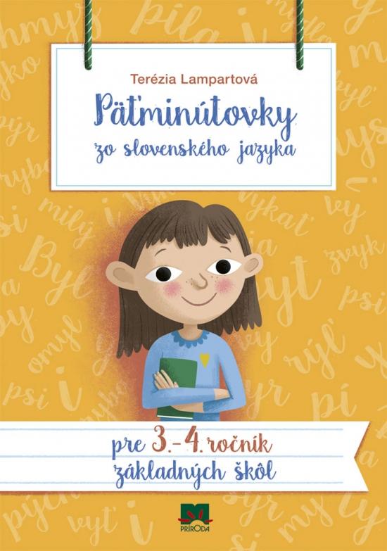 Päťminútovky zo slovenského jazyka pre 3. - 4. ročník ZŠ - Terézia Lampartová