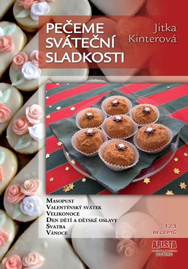 Pečeme sváteční sladkosti - Jitka Kinterová