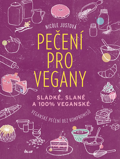 Pečení pro vegany - Justová Nicole