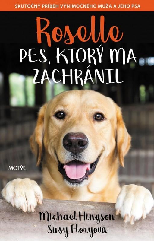 Pes, ktorý ma zachránil - Alexandra Janogová
