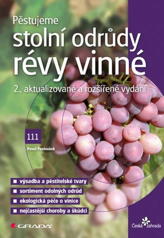 Pěstujeme stolní odrůdy révy vinné - Pavloušek Pavel