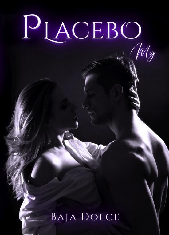 Placebo My, 2. vyd. - Baja Dolce